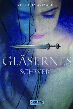 Aveyard_Gläsernes_Schwert