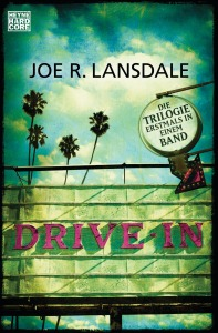 Drive-In von Joe R Lansdale