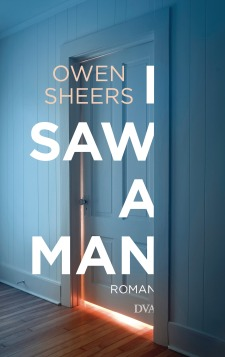 I Saw a Man von Owen Sheers