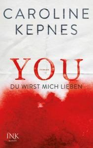 Kepnes_YOU_Du_wirst_mich_lieben