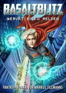 Tillmanns_Basaltblitz_Geburt_eines_Helden