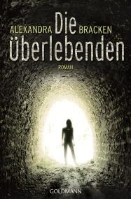 Die Ueberlebenden von Alexandra Bracken