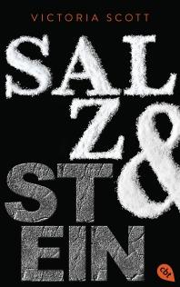 Salz Stein von Victoria Scott