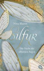 Silfur - Die Nacht der silbernen Augen von Nina Blazon