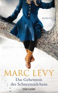 Das Geheimnis des Schneemaedchens von Marc Levy