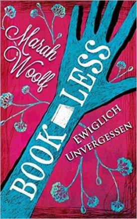 Woolf_BookLess_Ewiglich_Unvergessen