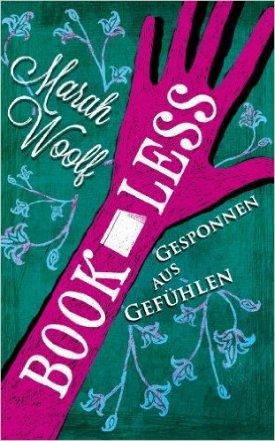 Woolf_BookLess_Gesponnen_aus_Gefühlen