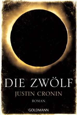 Die Zwoelf von Justin Cronin