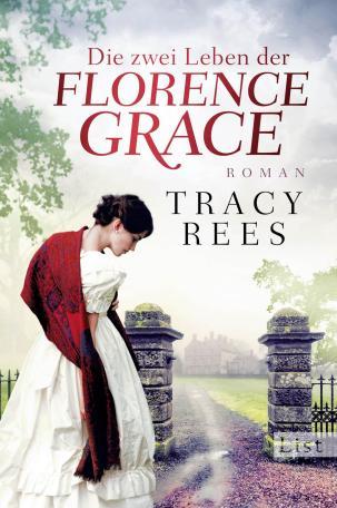 Rees_Die zwei Leben der Florence Grace
