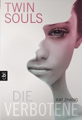 Twin Souls - Die Verbotene von Kat Zhang