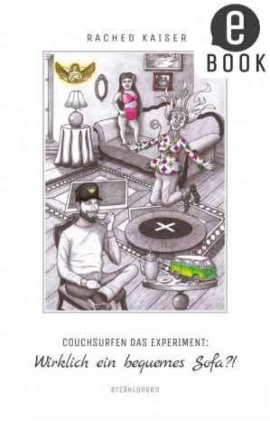 Kaiser_Couchsurfen_das_Experiment