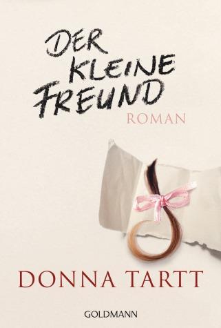 Der kleine Freund von Donna Tartt
