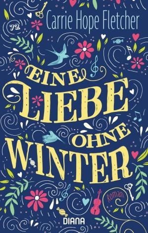 Eine Liebe ohne Winter von Carrie Hope Fletcher