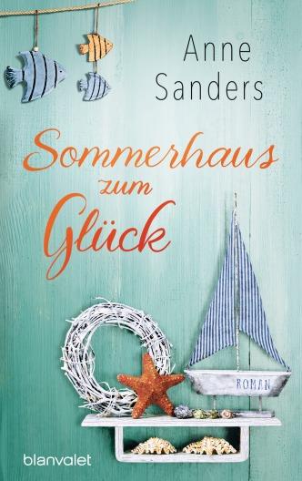 Sommerhaus zum Glueck von Anne Sanders